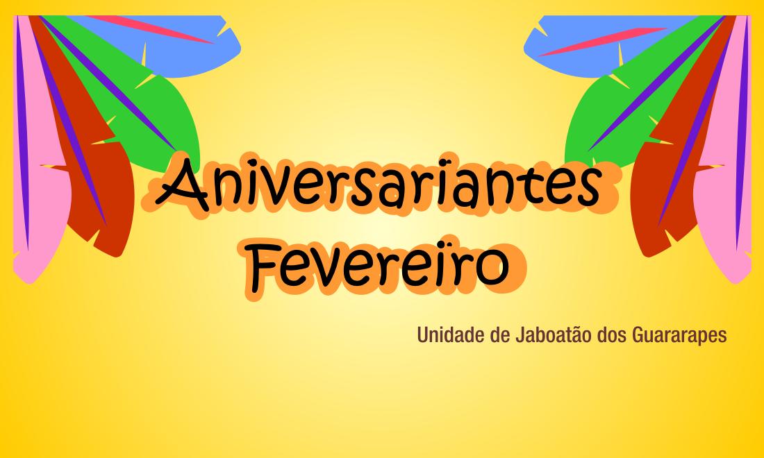 Aniversariantes em Jaboatão em ritmo de Carnaval!