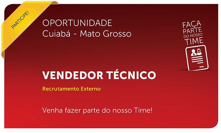 Vendedor Técnico | Cuiabá - MT
